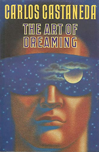 The Art of Dreaming: Castaneda, Carlos