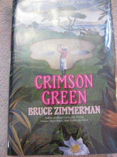 9780060170691: Crimson Green: A Quinn Parker Novel of Suspense
