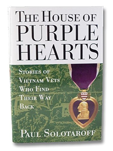 9780060170769: The House of Purple Hearts: Stories of Vietnam Vets Who Find Their Way Back