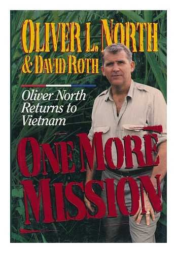 9780060170813: One More Mission: Oliver North Returns To Vietnam