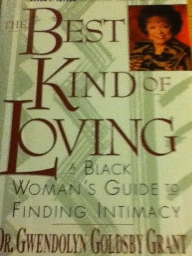 9780060170882: The Best Kind of Loving : A Black Woman's Guide to Finding Intimacy