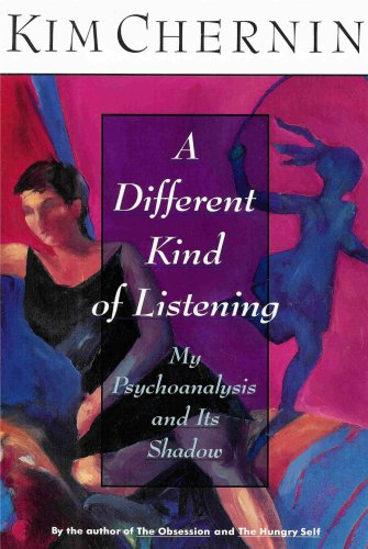 9780060171186: A Different Kind of Listening: My Psychoanalysis and Its Shadow
