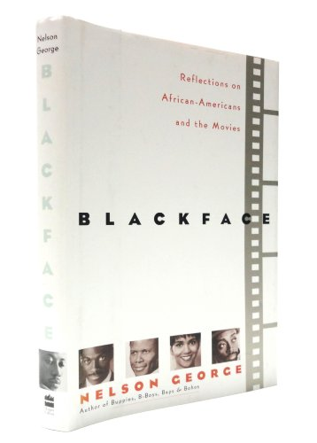 9780060171209: Blackface: Reflections on African-Americans and the Movies