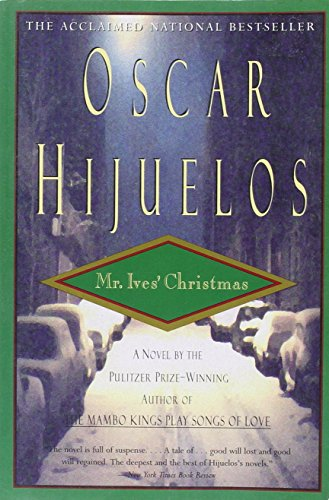 Mr. Ives' Christmas: Hijuelos, Óscar