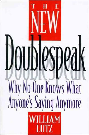 9780060171346: The New Doublespeak: Why No One Knows What Anyone's Saying Anymore