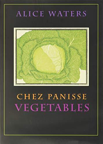 9780060171476: Chez Panisse Vegetables