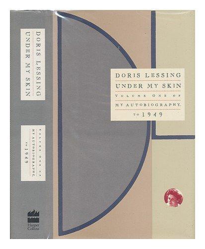 9780060171506: Under My Skin: My Autobiography to 1949