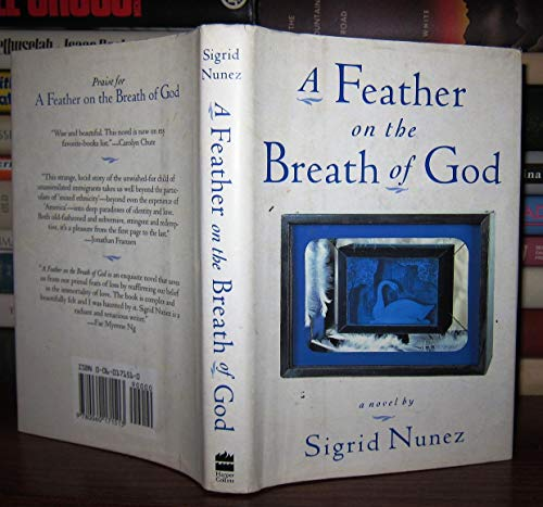 9780060171513: A Feather on the Breath of God: A Novel