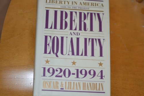 Liberty and Equality 1920-1994