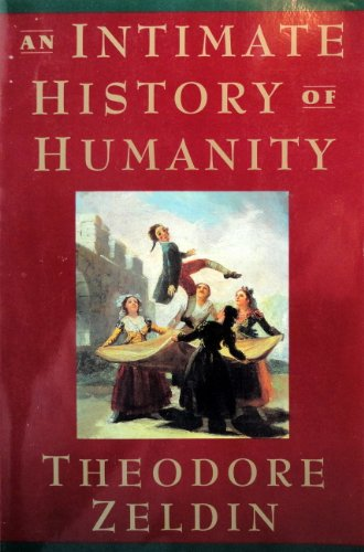 9780060171605: An Intimate History of Humanity