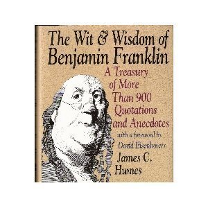9780060171728: Wit and Wisdom of Benjamin Franklin: A Treasury of More Than 900 Quotations and Anecdotes