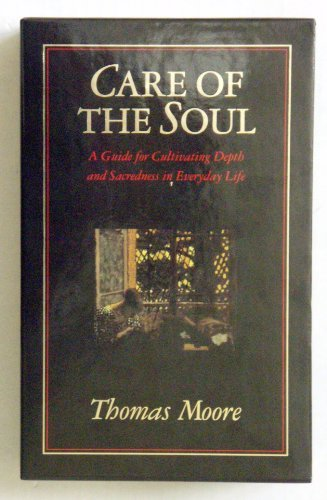 9780060171735: Care of the Soul: A Guide for Cultivating Depth and Sacredness in Everyday Life/Soul Mates : Honoring the Mysteries of Love and Relationship/Boxed S