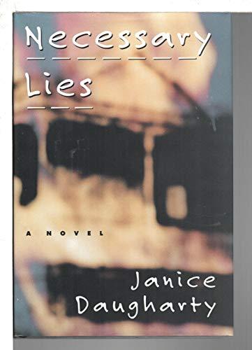 Necessary Lies: A Novel: Daugharty, Janice