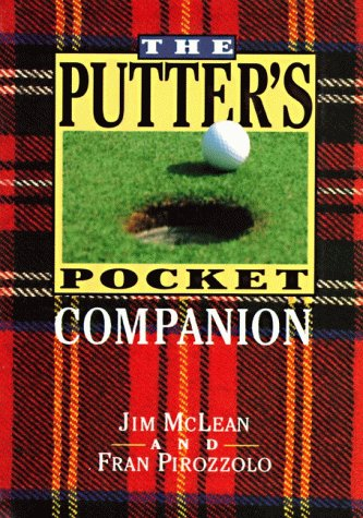 9780060171896: The Putter's Pocket Companion