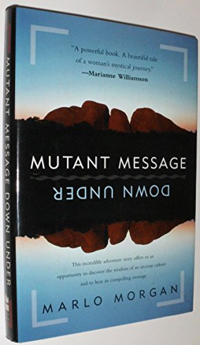 9780060171926: Mutant Message down under