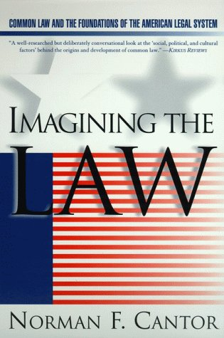 9780060171940: Imagining the Law: Common Law and the Foundations of the American Legal System