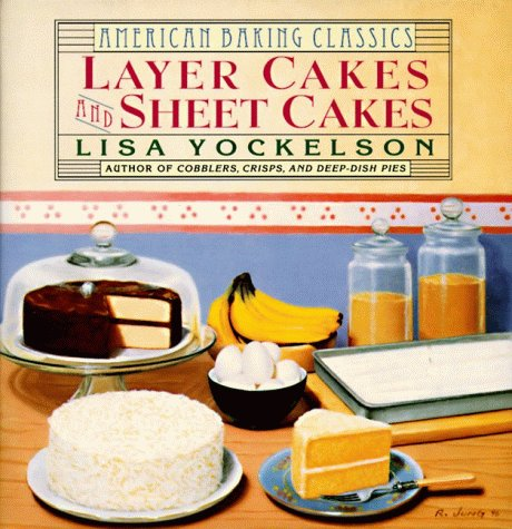 9780060171957: Layer Cakes and Sheet Cakes (American Baking Classics)