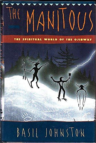 9780060171995: The Manitous: The Spiritual World of the Ojibway