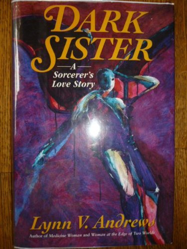 9780060172022: Dark Sister: A Sorcerer's Love Story