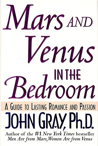 9780060172121: Mars and Venus in the Bedroom: A Guide to Lasting Romance and Passion