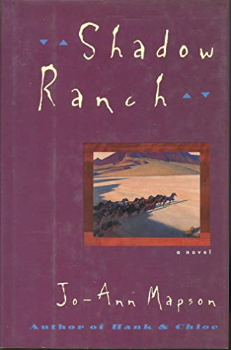 9780060172169: Shadow Ranch: A Novel