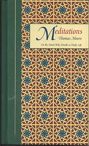 9780060172237: Meditations: On the Monk Who Dwells in Daily Life