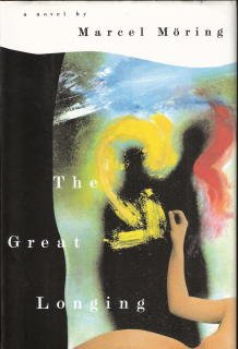 9780060172435: The Great Longing: A Novel