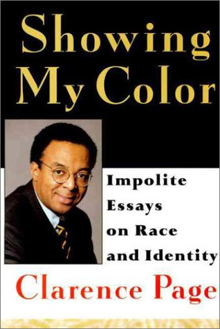 9780060172565: Showing My Color: Impolite Essays on Race in America