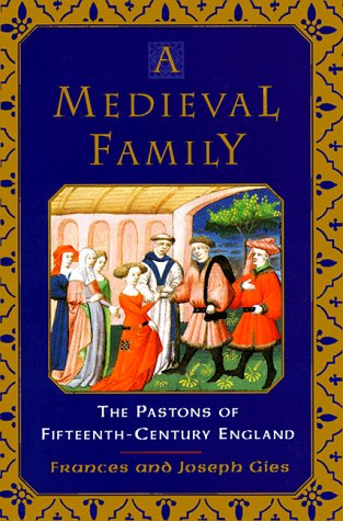 9780060172640: A Medieval Family: The Pastons of Fifteenth-Century England