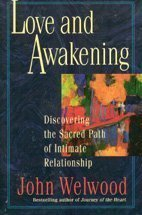 9780060172695: Love and Awakening: Discovering the Sacred Path of Intimate Relationship