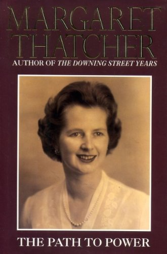 The Path to Power: Thatcher, Margaret