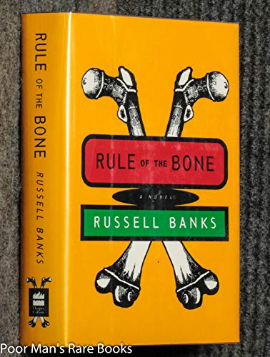 9780060172756: Rule of the Bone: A Novel
