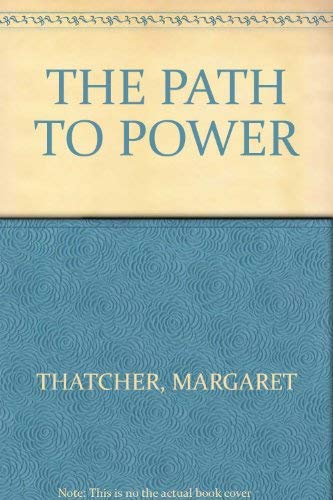 9780060172800: Path to Power
