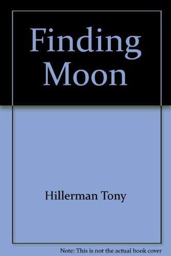Finding Moon: Hillerman, Tony