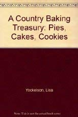 9780060172961: A Country Baking Treasury: Pies, Cakes, Cookies