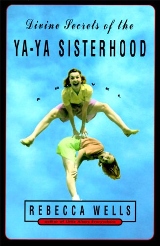 9780060173289: Divine Secrets of the Ya-Ya Sisterhood: A Novel