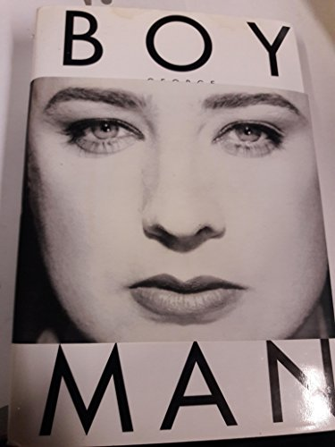 9780060173685: Take It Like a Man: The Autobiography of Boy George