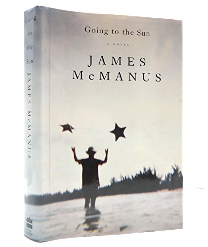 Going to the Sun.: McMANUS, James.
