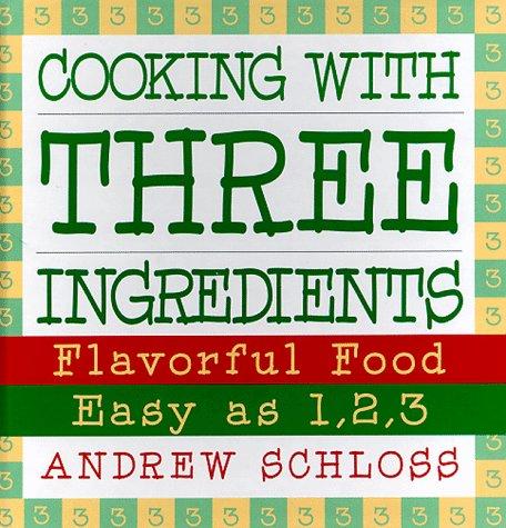 9780060173753: As Easy as 1, 2, 3: Three Ingredient Cookbook