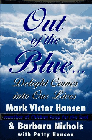 9780060173760: Out of the Blue: Delight Comes into Our Lives