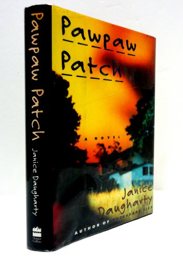 9780060173791: Pawpaw Patch: A Novel