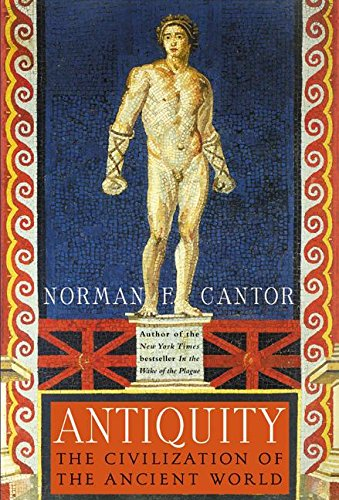 9780060174095: Antiquity: The Civilization of the Ancient World