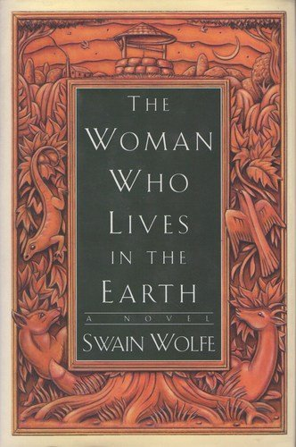 9780060174118: The Woman Who Lives in the Earth