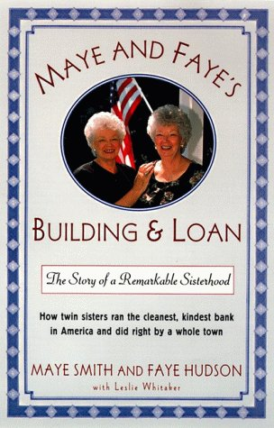 9780060174385: Maye and Faye's Building & Loan: The Story of a Remarkable Sisterhood