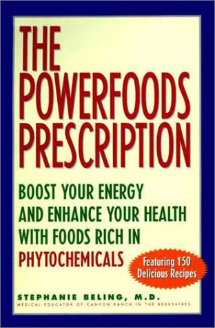 9780060174545: Powerfoods: Good Food, Good Health With Phytochemicals, Nature's Own Energy Boosters