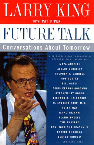 9780060174576: Future Talk: Conversations about Tomorrow with Today's Most Provocative People