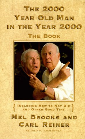 9780060174804: The 2000 Year Old Man in the Year 2000: The Book