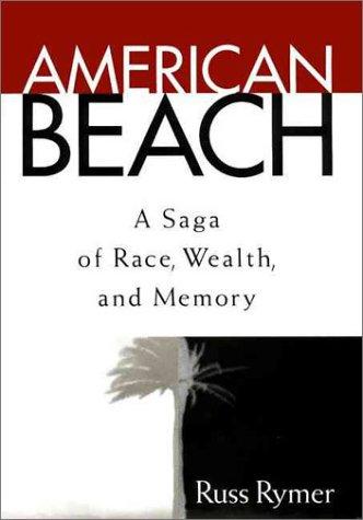 9780060174835: American Beach: A Saga of Race, Wealth, and Memory
