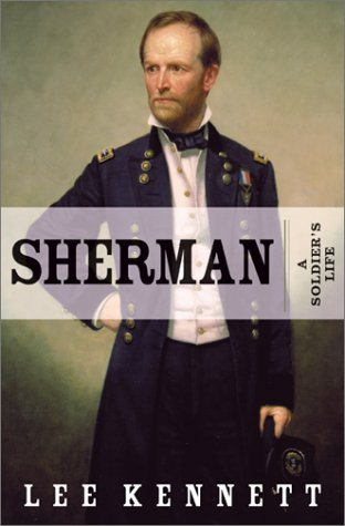 9780060174958: Sherman: A Soldier's Life