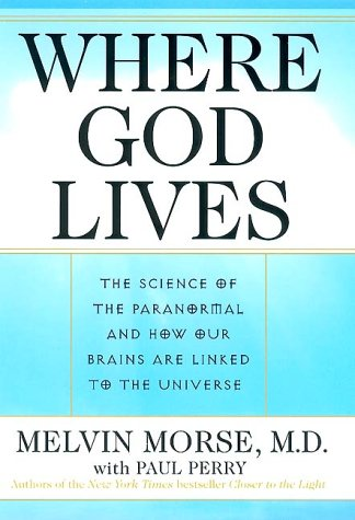 9780060175047: Where God Lives: The Science of the Paranormal and How Our Brains Are Linked to the Universe